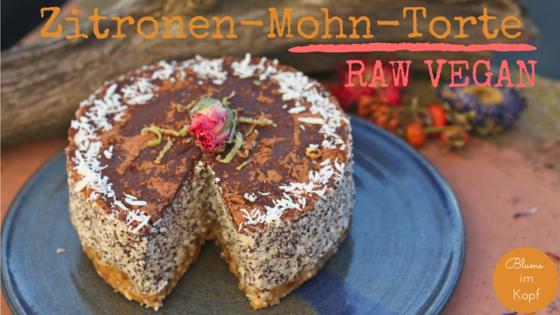 Zitronen Mohn Torte Roh Vegan
